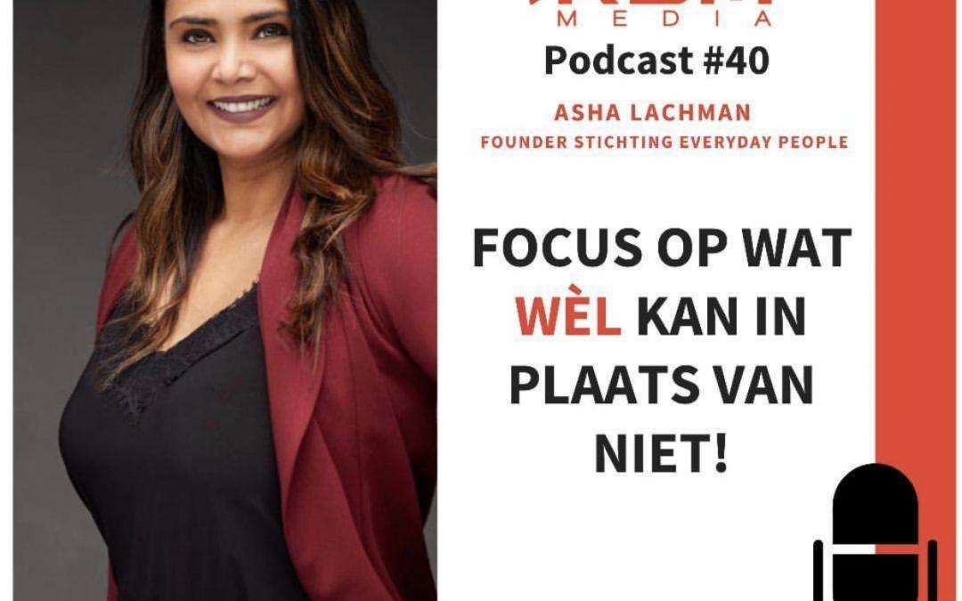 Podcast met Asha Lachman